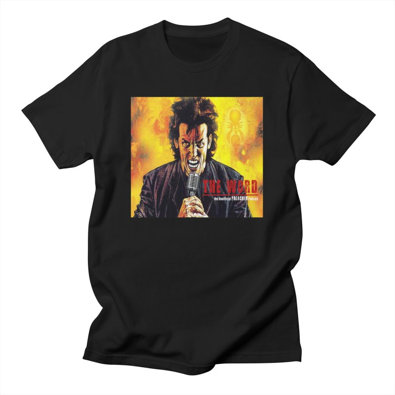 The Word: The Unofficial PREACHER Podcast Logo Men's T-Shirt by Heroes of Noise Artist Shop