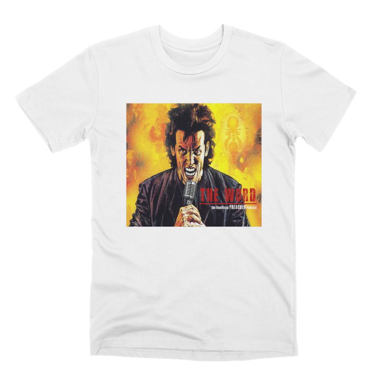 The Word: The Unofficial PREACHER Podcast Logo Men's Premium T-Shirt by Heroes of Noise Artist Shop