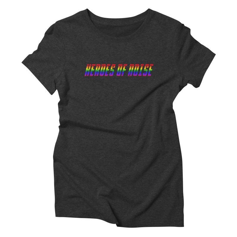 Heroes Of Noise Pride Design Women's Triblend T-Shirt by Heroes of Noise Artist Shop