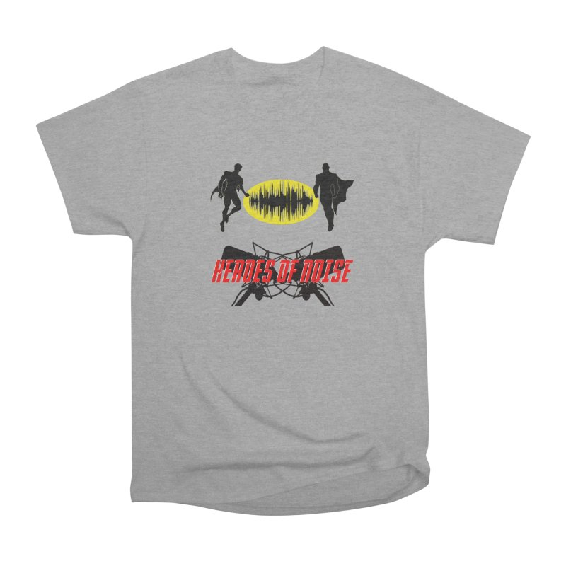 Heroes of Noise Podcast Logo Women's Heavyweight Unisex T-Shirt by Heroes of Noise Artist Shop