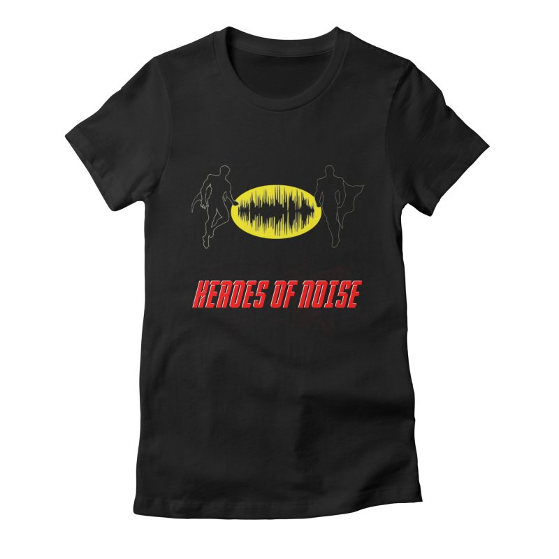 Heroes of Noise Podcast Logo Women's Fitted T-Shirt by Heroes of Noise Artist Shop