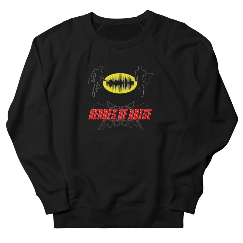 Heroes of Noise Podcast Logo Women's French Terry Sweatshirt by Heroes of Noise Artist Shop
