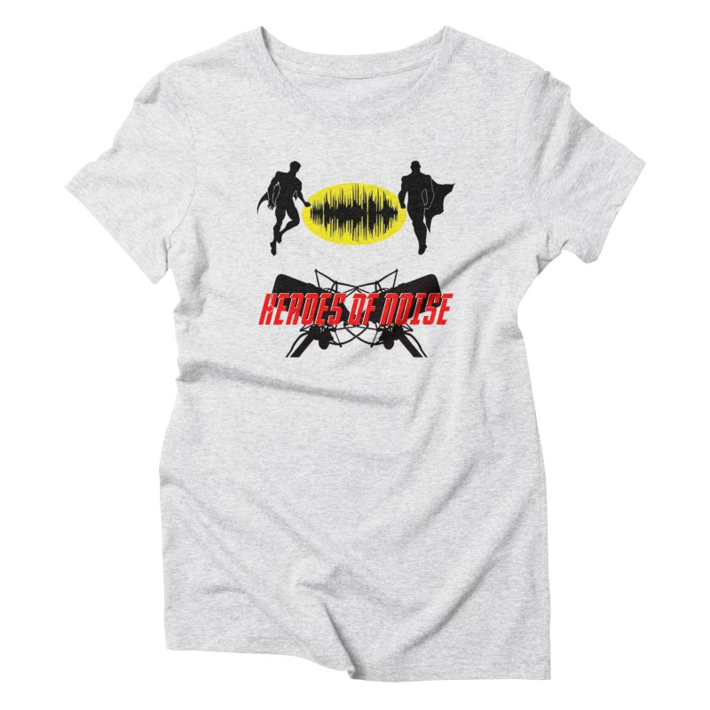 Heroes of Noise Podcast Logo Women's T-Shirt by Heroes of Noise Artist Shop