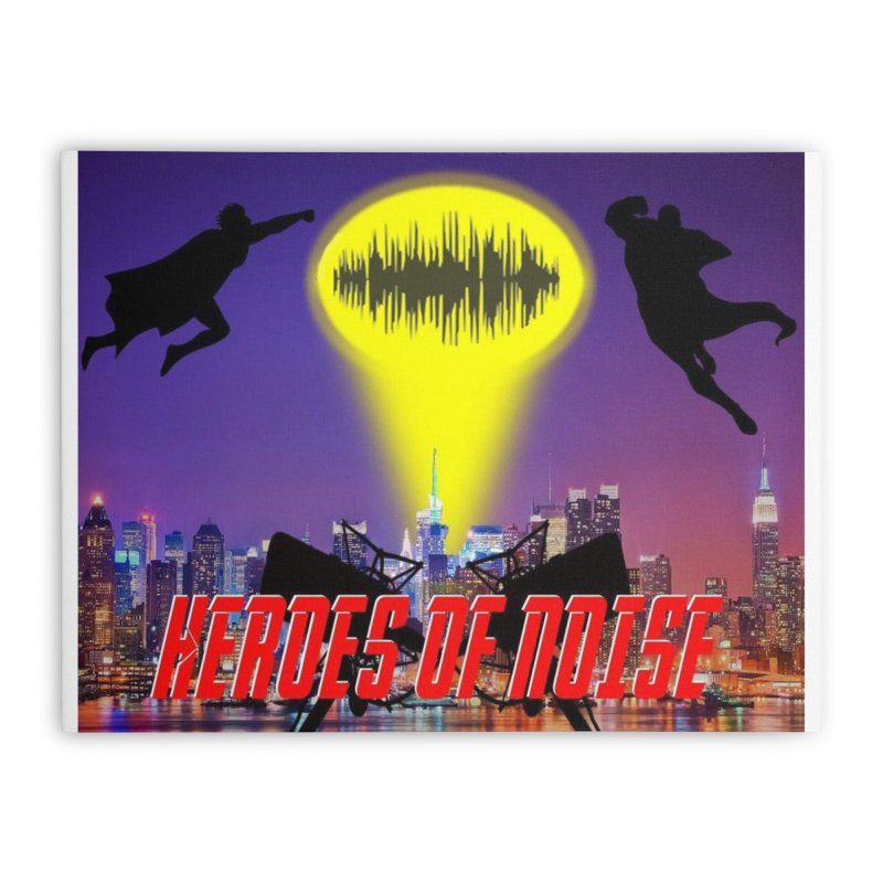 Heroes of Noise Take Flight Home Stretched Canvas by Heroes of Noise Artist Shop