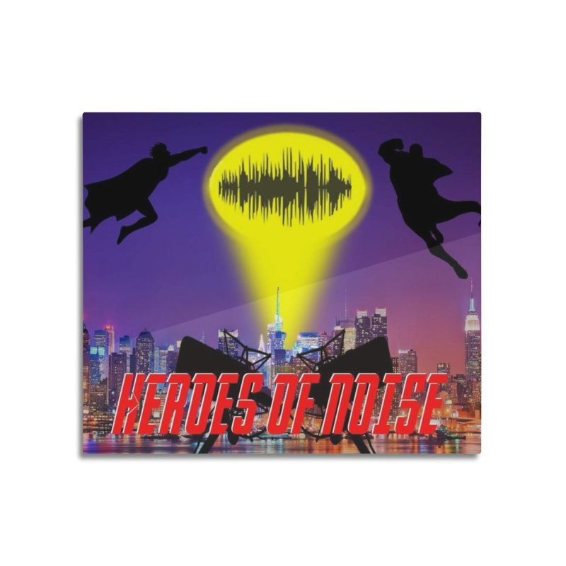 Heroes of Noise Take Flight Home Mounted Aluminum Print by Heroes of Noise Artist Shop