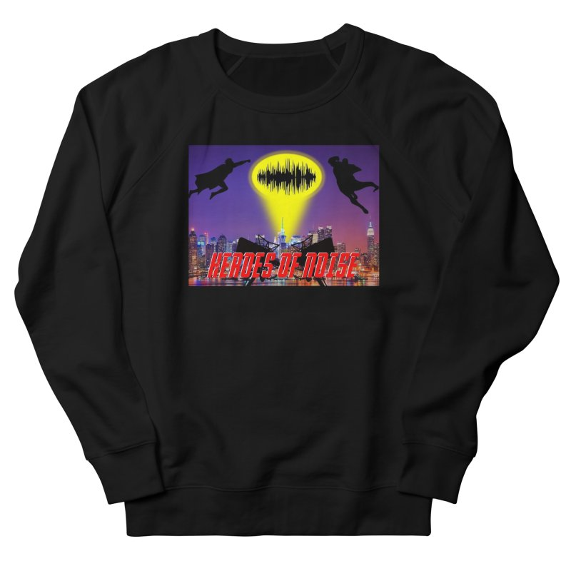 Heroes of Noise Take Flight Men's French Terry Sweatshirt by Heroes of Noise Artist Shop