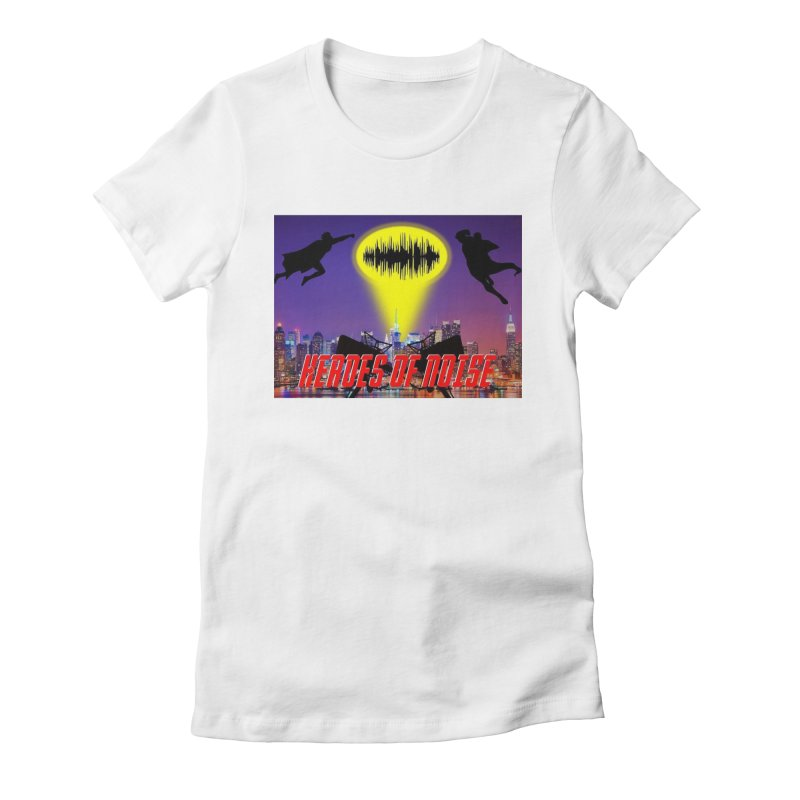 Heroes of Noise Take Flight Women's Fitted T-Shirt by Heroes of Noise Artist Shop