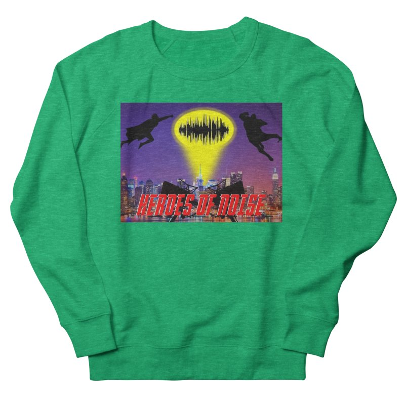 Heroes of Noise Take Flight Women's Sweatshirt by Heroes of Noise Artist Shop