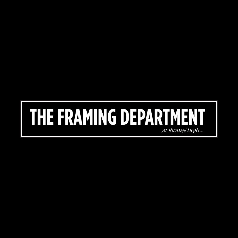 The Framing Department by Hidden Light