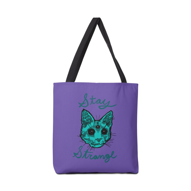 stay strange Accessories Bag by The Art Shop of HiddenStash
