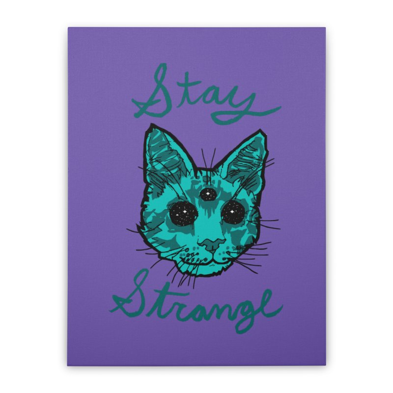 stay strange Home Stretched Canvas by The Art Shop of HiddenStash