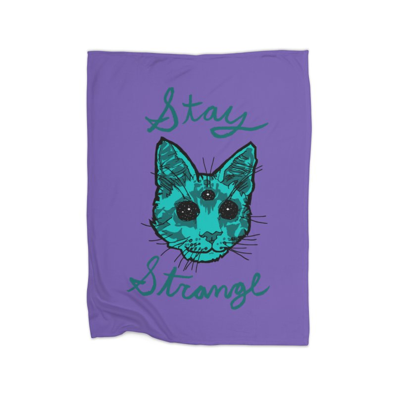 stay strange Home Blanket by The Art Shop of HiddenStash