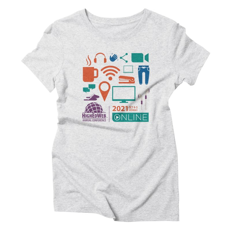 HighEdWeb 2021 Annual Conference Women's T-Shirt by HighEdWeb Apparel and Accessories