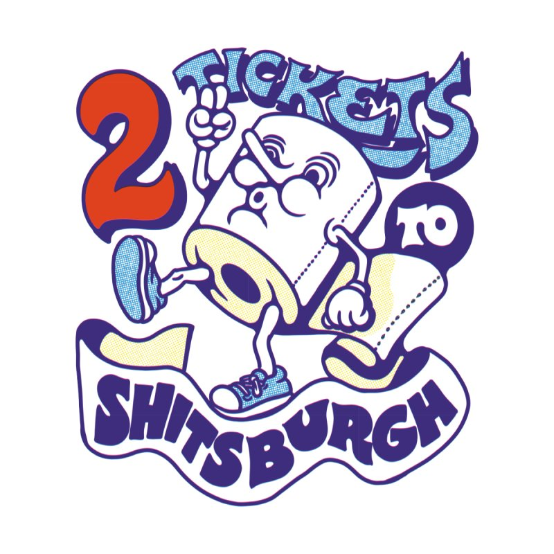 2 Tickets to Shitsburgh Men's T-Shirt by highroadesign's Artist Shop