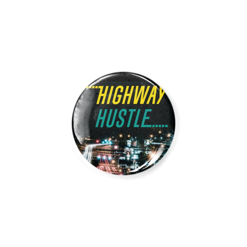 THE FA$T LIFE COLLECTION Accessories Button by Highway Hustle Fan Merch