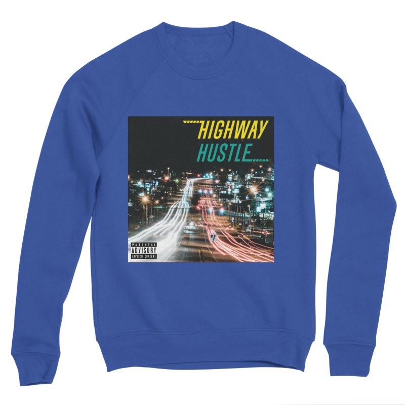 THE FA$T LIFE COLLECTION Men's Sweatshirt by Highway Hustle Fan Merch