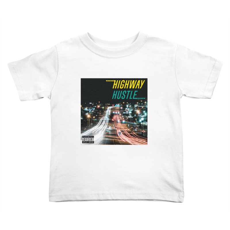 THE FA$T LIFE COLLECTION Kids Toddler T-Shirt by Highway Hustle Fan Merch