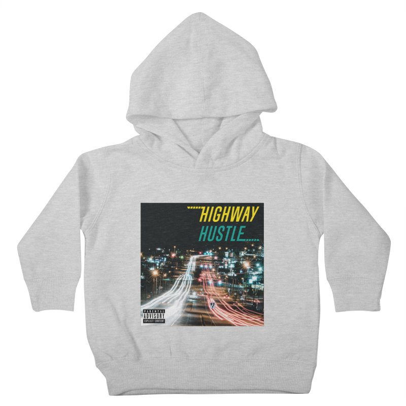 THE FA$T LIFE COLLECTION Kids Toddler Pullover Hoody by Highway Hustle Fan Merch