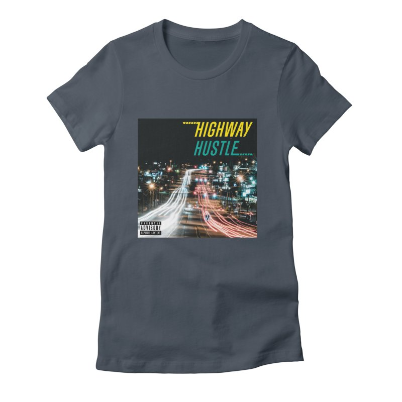 THE FA$T LIFE COLLECTION Women's T-Shirt by Highway Hustle Fan Merch