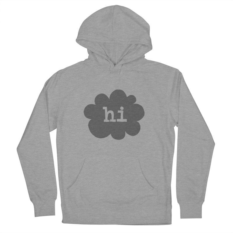 Cloud Hi (Smoke) Women's Pullover Hoody by Hi Hello Greetings