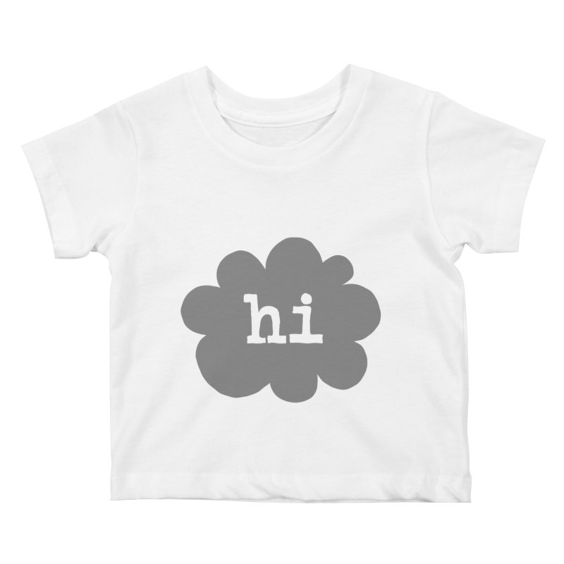 Cloud Hi (Smoke) Kids Baby T-Shirt by Hi Hello Greetings