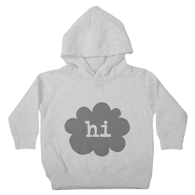 Cloud Hi (Smoke) Kids Toddler Pullover Hoody by Hi Hello Greetings
