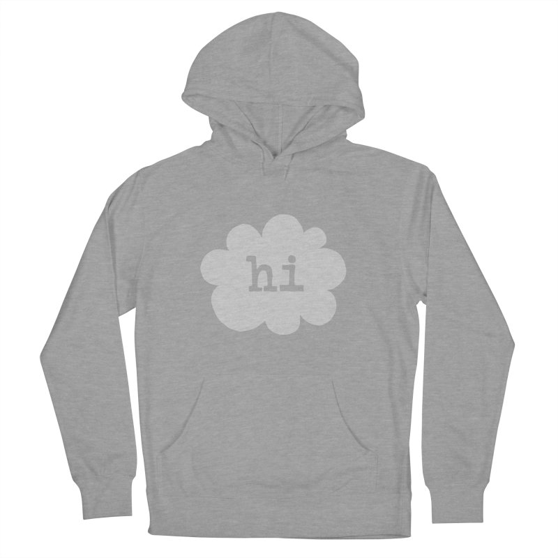 Cloud Hi (Fog) Men's French Terry Pullover Hoody by Hi Hello Greetings