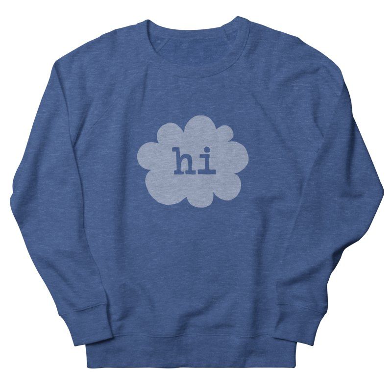 Cloud Hi (Fog) Men's French Terry Sweatshirt by Hi Hello Greetings