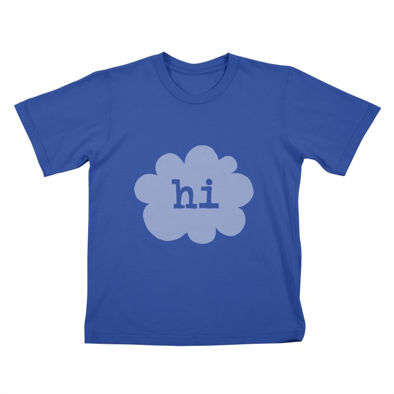 Cloud Hi (Fog) Kids T-Shirt by Hi Hello Greetings