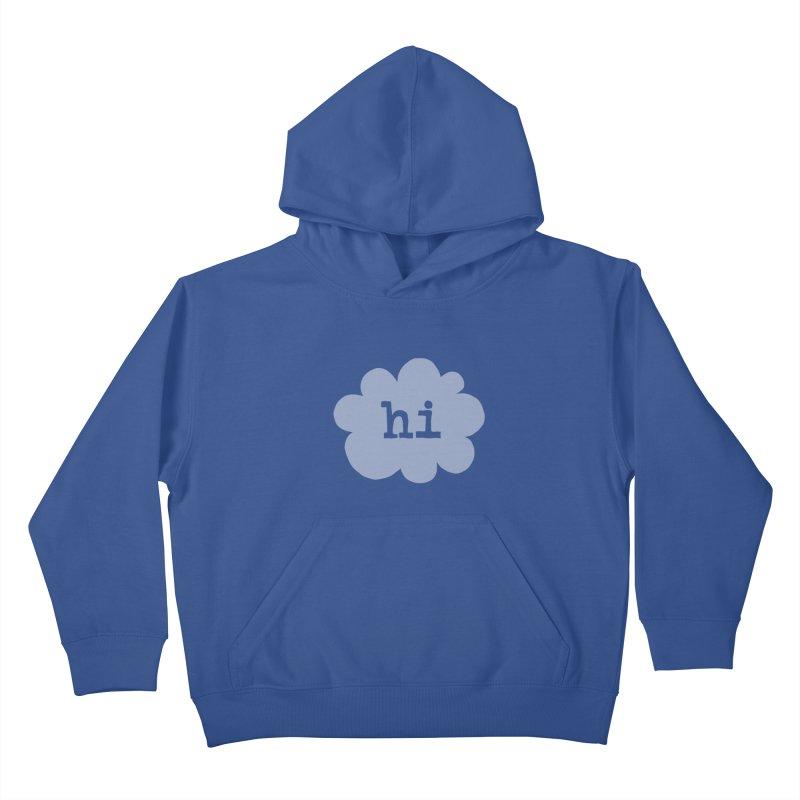 Cloud Hi (Fog) Kids Pullover Hoody by Hi Hello Greetings