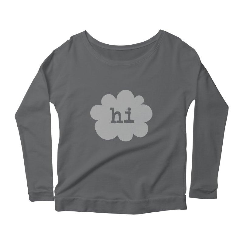 Cloud Hi (Fog) Women's Scoop Neck Longsleeve T-Shirt by Hi Hello Greetings
