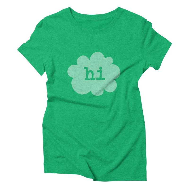 Cloud Hi (Fog) Women's Triblend T-Shirt by Hi Hello Greetings