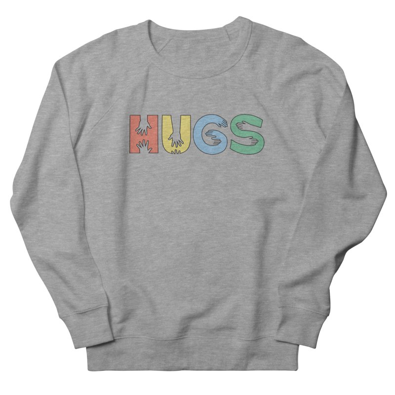 HUGS (Color) Women's French Terry Sweatshirt by Hi Hello Greetings