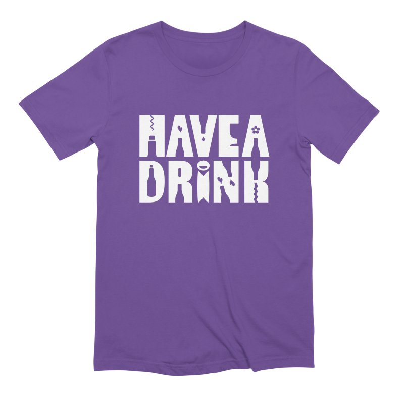 Have a Drink Men's Extra Soft T-Shirt by Hi Hello Greetings