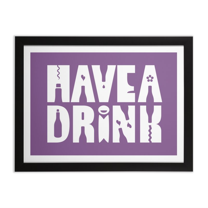 Have a Drink in Framed Fine Art Print Black by Hi Hello Greetings