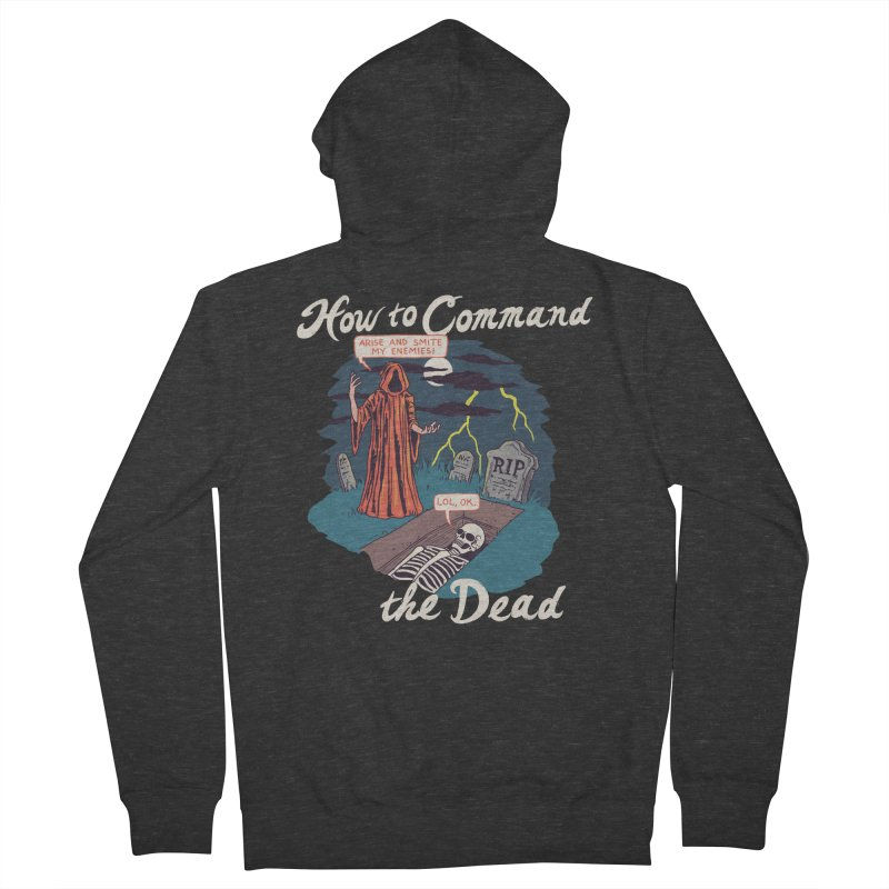How To Command The Dead Women's French Terry Zip-Up Hoody by Hillary White