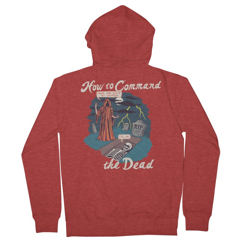 How To Command The Dead Men's French Terry Zip-Up Hoody by Hillary White