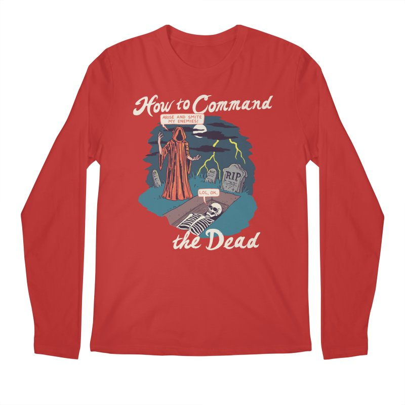 How To Command The Dead Men's Regular Longsleeve T-Shirt by Hillary White