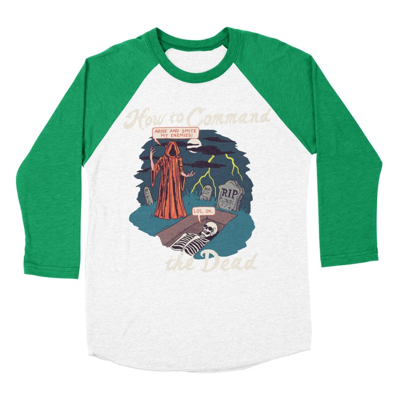 How To Command The Dead Men's Baseball Triblend Longsleeve T-Shirt by Hillary White