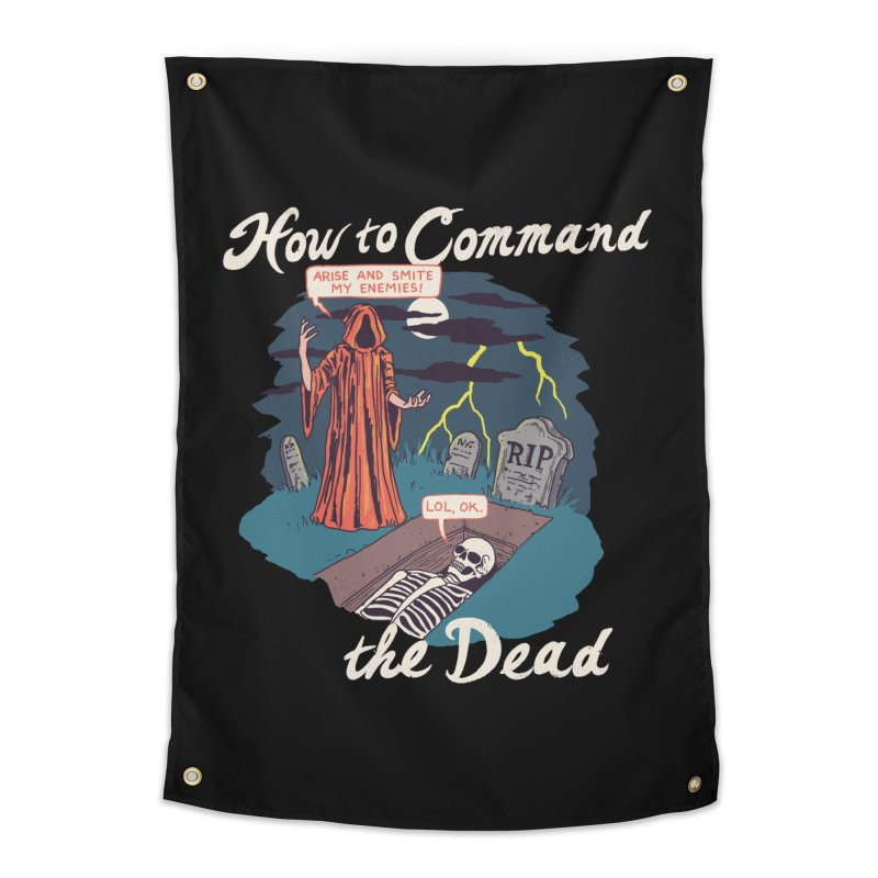 How To Command The Dead Home Tapestry by Hillary White