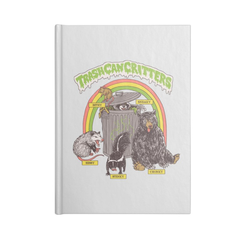 Trash Can Critters Accessories Blank Journal Notebook by Hillary White