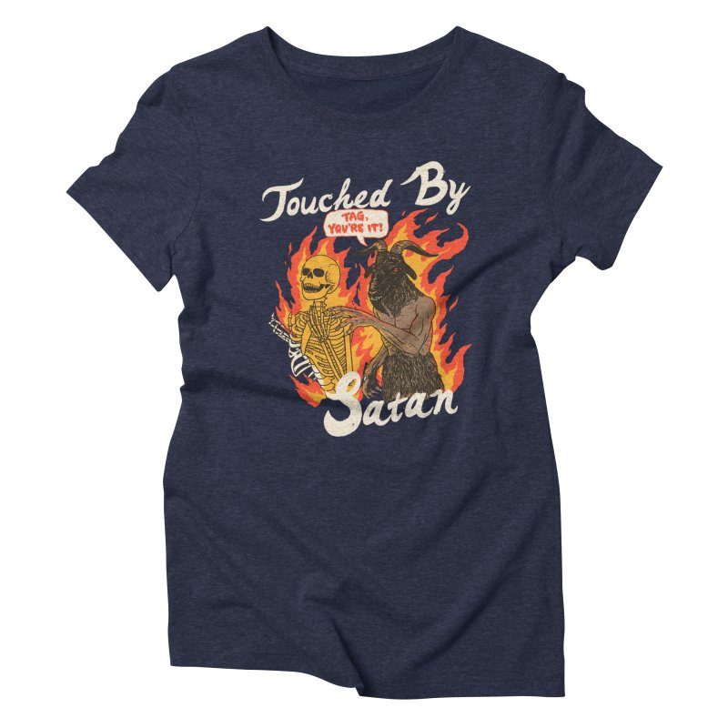 Touched By Satan Women's Triblend T-Shirt by Hillary White