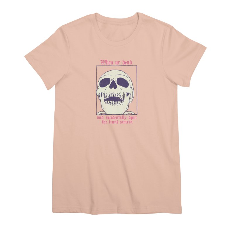 AcciDEADtal Selfie Women's Premium T-Shirt by Hillary White
