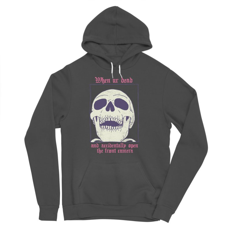 AcciDEADtal Selfie Women's Sponge Fleece Pullover Hoody by Hillary White
