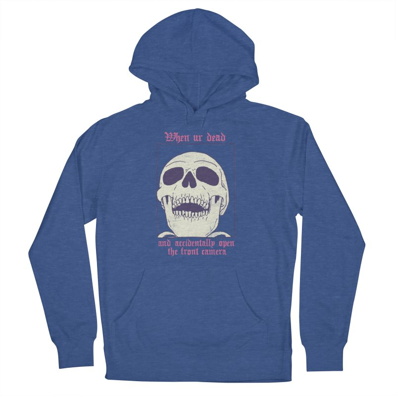 AcciDEADtal Selfie Women's French Terry Pullover Hoody by Hillary White