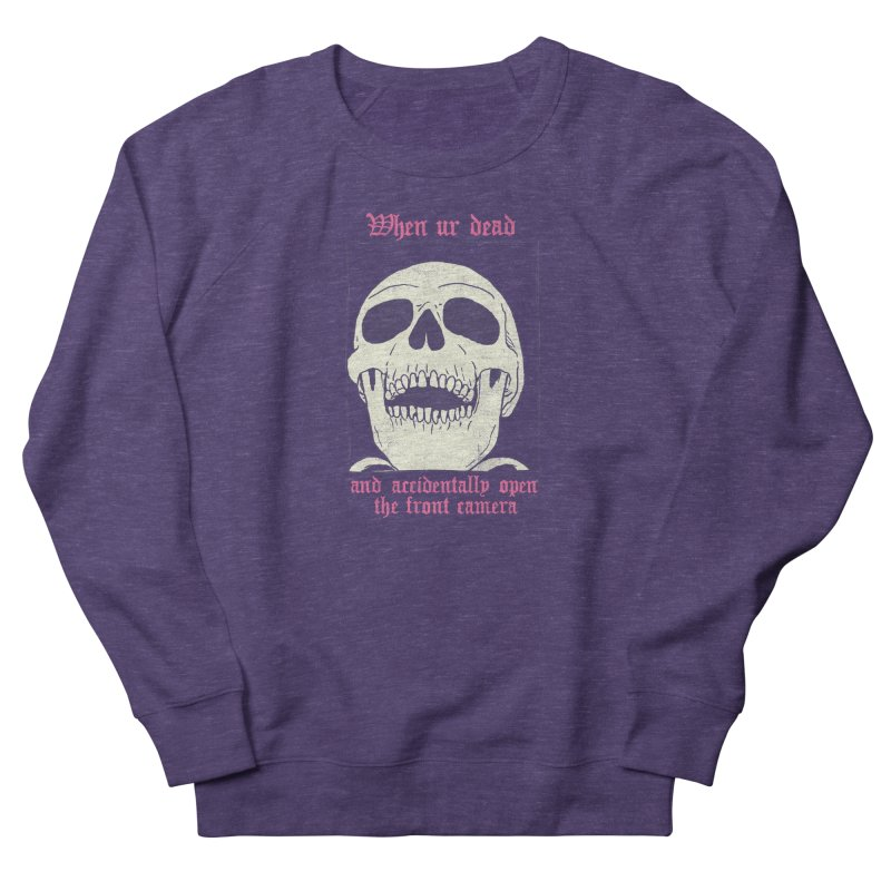 AcciDEADtal Selfie Men's French Terry Sweatshirt by Hillary White