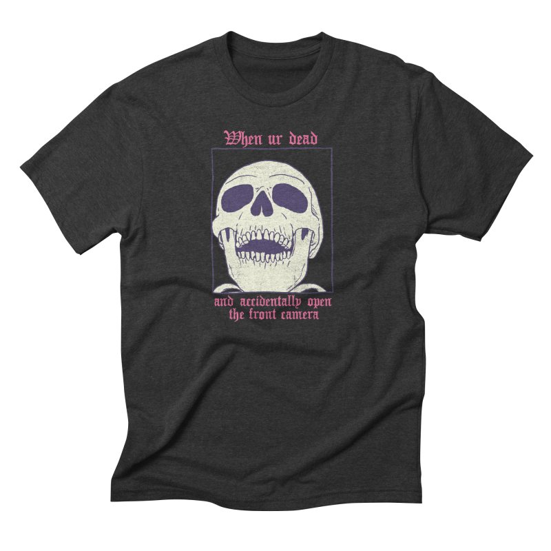 AcciDEADtal Selfie Men's Triblend T-Shirt by Hillary White
