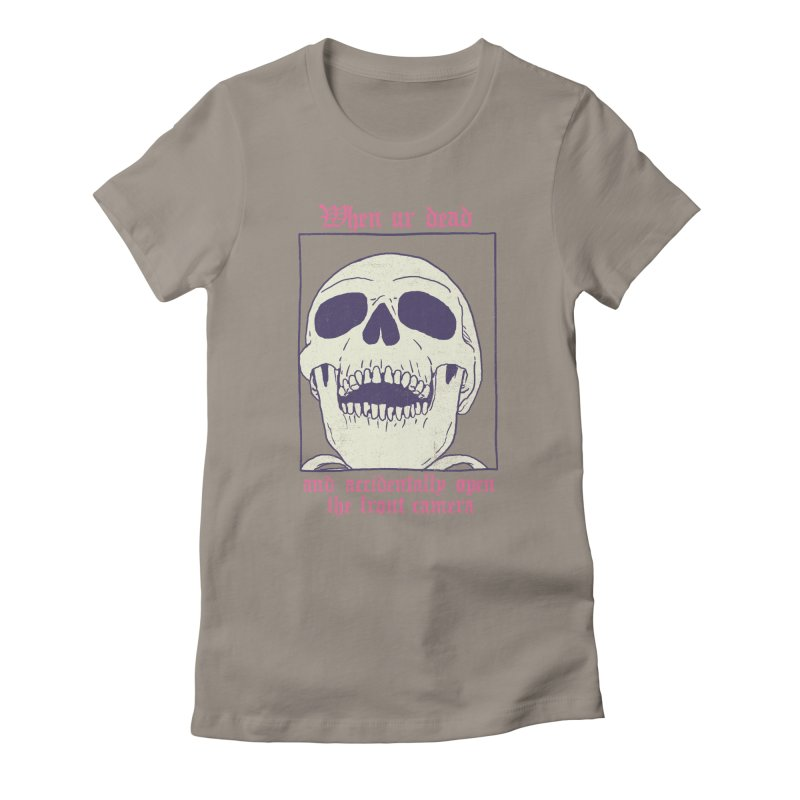 AcciDEADtal Selfie Women's Fitted T-Shirt by Hillary White