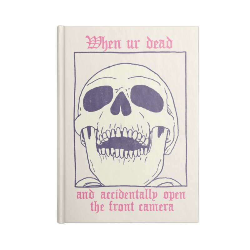 AcciDEADtal Selfie Accessories Blank Journal Notebook by Hillary White