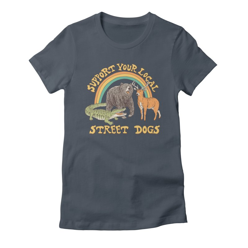 Street Dogs Women's Fitted T-Shirt by Hillary White
